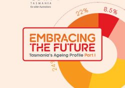Embracing the Future: Tasmania's Ageing Profile Part I preview image