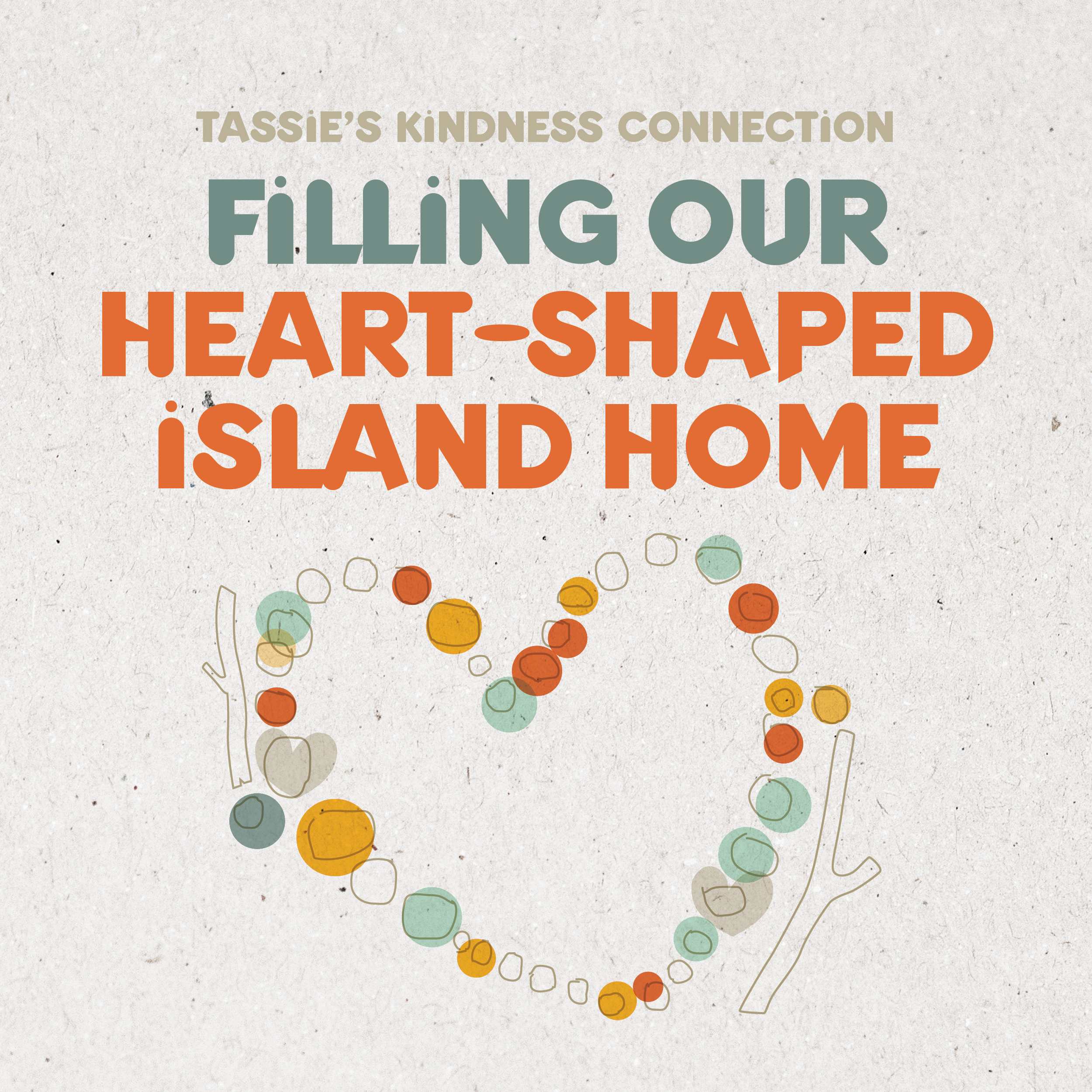 Image of a heart made of pebbles as an illustration of Tassie's Kindness Connection's Filling Our Heart Shaped Island Home activity