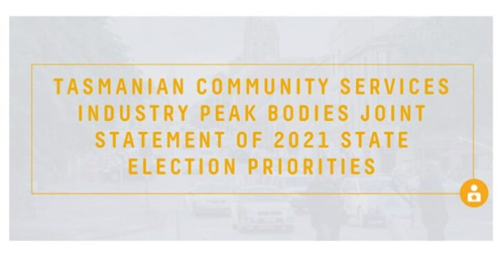 Tasmanian Community Services Industry Joint Statement of 2021 State Election Priorities preview image